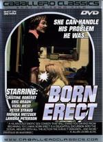 Born Erect