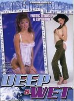 Deep & Wet