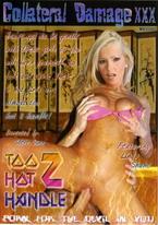 Too Hot 2 Handle 1