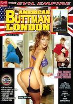An American Buttman In London