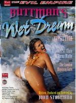 Buttman's Wet Dream