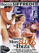 Rocco's More Sluts In Ibiza