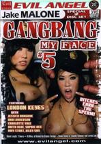 Gang Bang My Face 5 (2 Dvds)