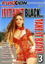 If It Ain't Black, Take It Back 3