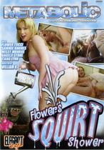 Flower's Squirt Shower 1
