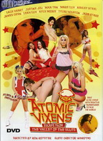 Atomic Vixens: Escape From The Valley Of The Sluts