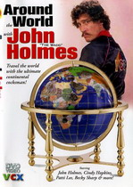 Around the World with John Holmes