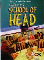 Ginger Lynn's School Of Head
