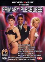 Primary Pleasures