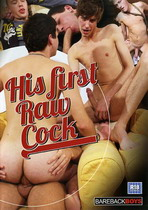 His First Raw Cock