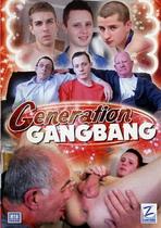 Generation Gangbang