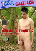 Caught 'N' Fucked 2: Boys In The Woods