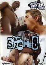 Super Size Me 08!