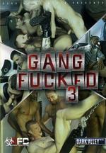 Gang Fucked 3
