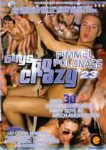 Guys Go Crazy 23: Pimmel Polonase