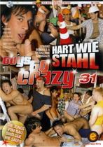 Guys Go Crazy 31: Hart Wie Stahl