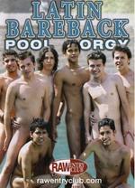 Latin Bareback Pool Orgy 1