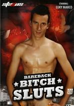 Bareback Bitch Sluts