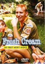 Fresh Cream 1: My First Merit Badge