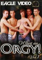 What An Orgy! 1