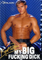 My Big Fucking Dick: Brad Patton