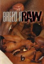 Breed It Raw 1
