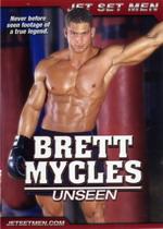 Brett Mycles: Unseen