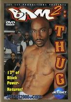 Bam 2: Thug