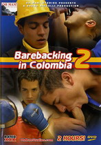 Barebacking In Colombia 2