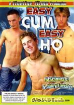 Easy Cum Easy Ho