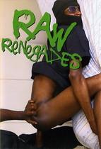 Raw Renegades