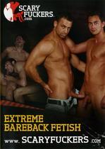 Extreme Bareback Fetish
