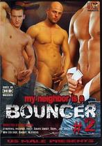 My Neighbor Is A Bouncer 2