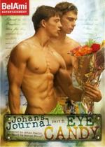 Johan's Journal Part 2: Eye Candy