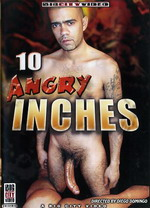10 Angry Inches