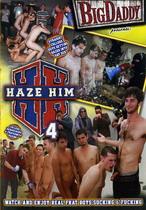 Haze Him 04