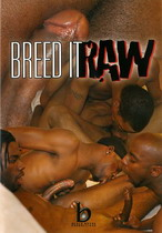 Breed It Raw 01