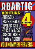 Abartig (4 Hours)