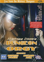 Mistress Dionne's Dungeon Orgy