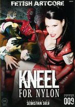 Kneel For Nylon
