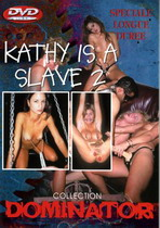 Kathy Is A Slave 2