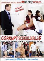 Corrupt Schoolgirls 05
