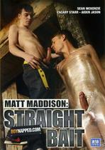 Matt Maddison Straight Bait
