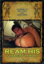 Ream His Straight Throat 6