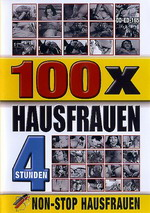 100 x Hausfrauen (4 Hours)