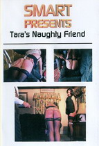 Tara's Naughty Friend