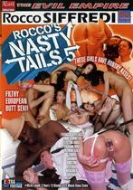 Rocco's Nasty Tails 5