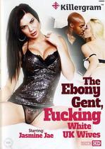 The Ebony Gent Fucking White UK Wives
