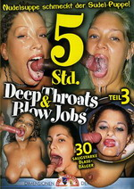 Deep Throats & Blow Jobs 3 (5 Hours)