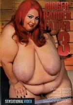 Bigger Badder Fatter 3